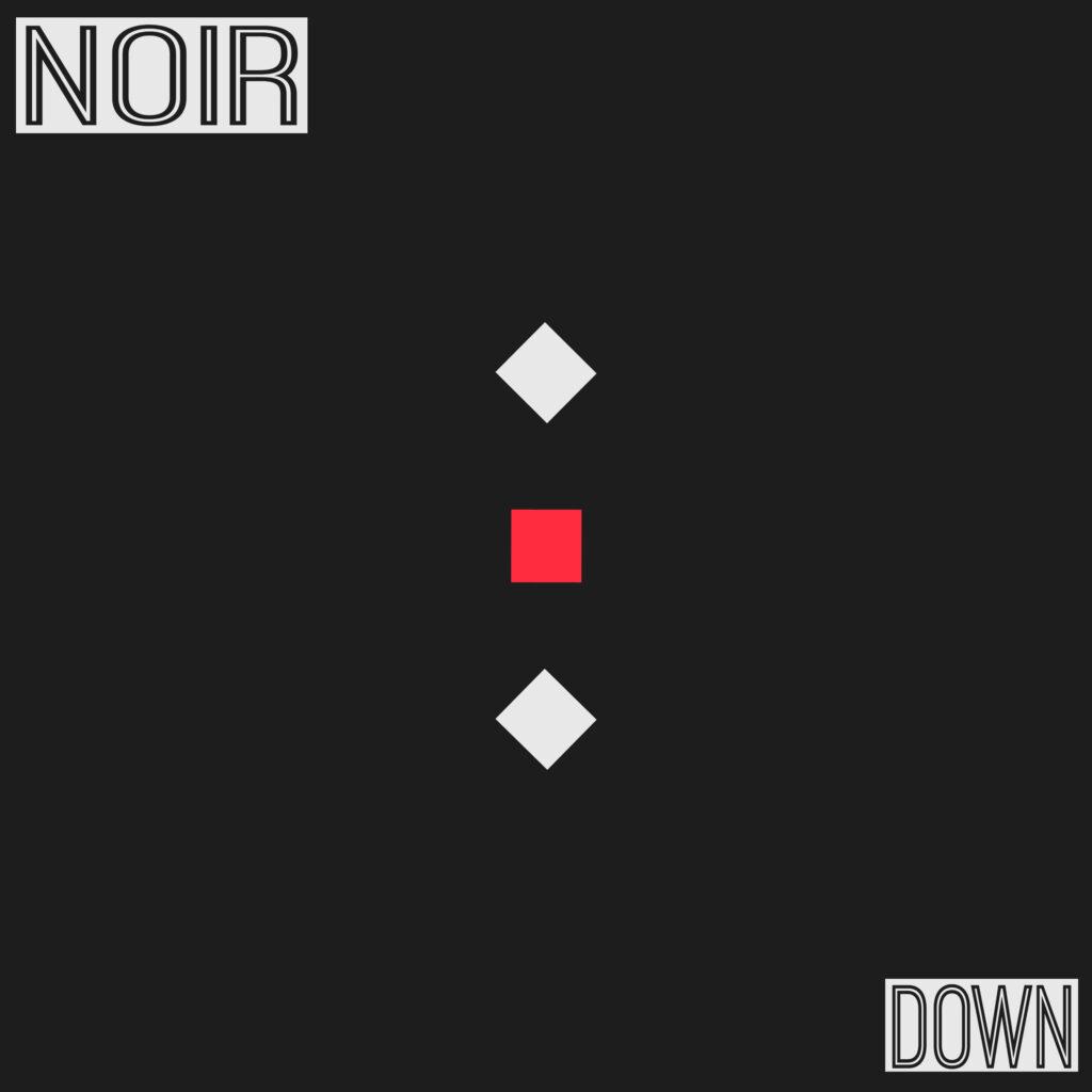 NOIR cover del singolo DOWN