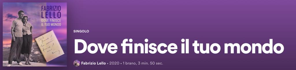 Fabrizio Lello - Dove finisce il tuo mondo su Spotify