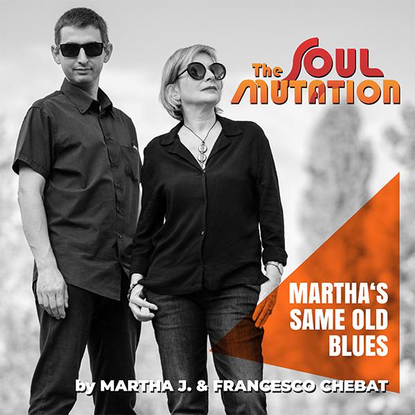 THE SOUL MUTATION Martha's-Same-Old-Blues---copertina